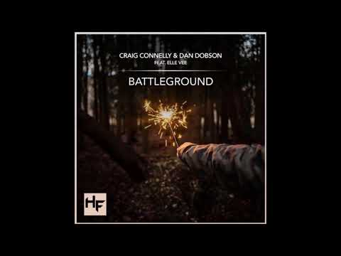 Craig Connelly & Dan Dobson feat. Elle Vee - Battleground (Extended Trance Mix)