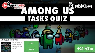 Among Us Tasks Quiz Answers 100% | Quiz Diva | QuizHelp.Top