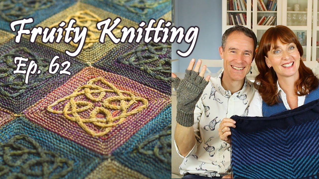 deb444af3 Celtic Cables - Lucy Hague - Ep. 62 - Fruity Knitting - YouTube