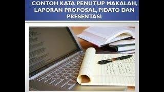 Gambar cover CONTOH KATA PENUTUP MAKALAH, LAPORAN PROPOSAL, PIDATO DAN PRESENTASI