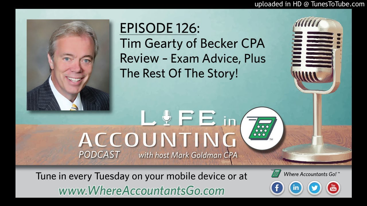Tim Gearty from Becker CPA Review on Life In Accounting episode 126 - Where  Accountants Go