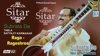 Sitar | Raga - Rageshree | Subrata De | Heart Touching Sitar Playing | Beethoven Records