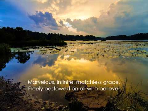 Marvelous Grace (Grace Greater Than Our Sin)