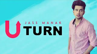 U Turn  Jass Manak  Status Videos  Download Link  By Jas Creation