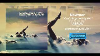 Newman Can't Stop Loving You from the new album Aerial 2017