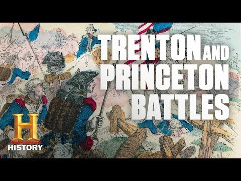 The Battles Of Trenton And Princeton | History