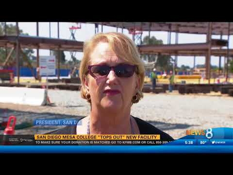 """KFMB-SD: San Diego Mesa College """"Tops Out"""" New Facility"""