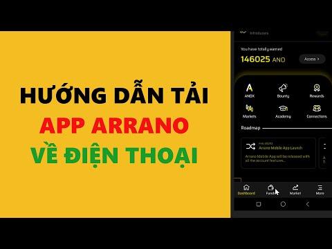 Hướng dẫn tải app Arrano về điện thoại- achi kiếm tiền online