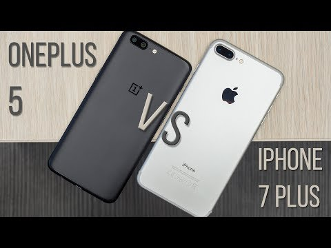 Thumbnail: OnePlus 5 vs Apple iPhone 7 Plus