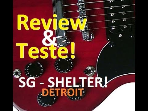 Review & Teste Guitarra Shelter SG Detroit c/ Netto Figuerôa