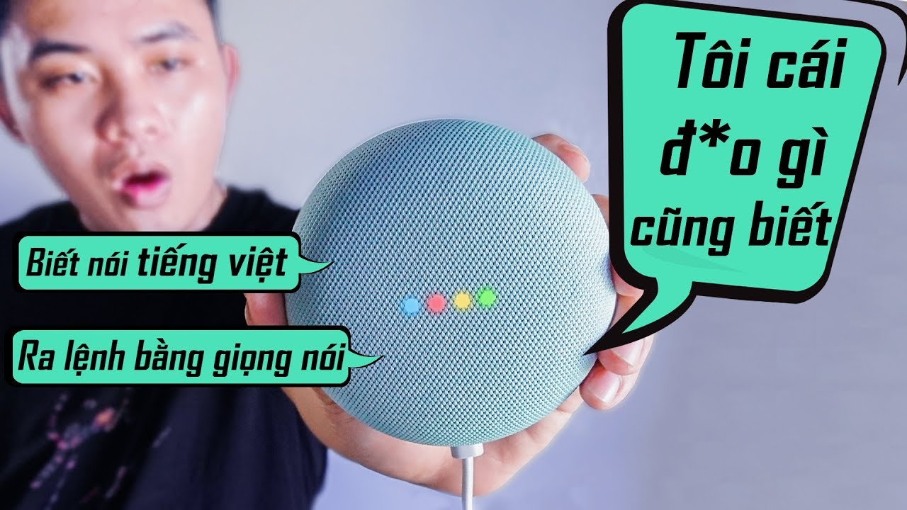 Trên tay CƠN SỐT LOA GOOGLE HOME nói tiếng Việt ? Đáng mua VKL