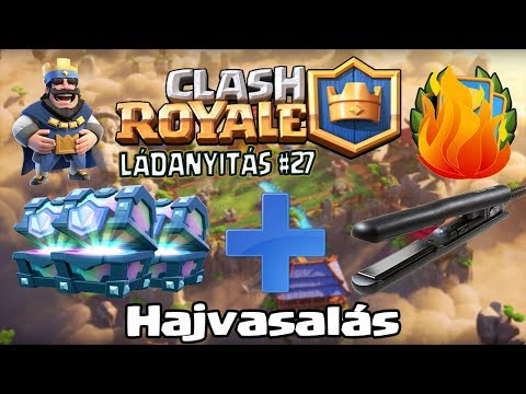 Hajvasalás 💇 Több mint 20 lega! Clash Royale Ládák Mindenfelé #27