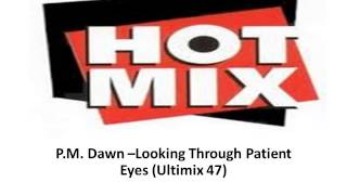 P M Dawn   Looking Throught Patient Eyes Ultimix 48