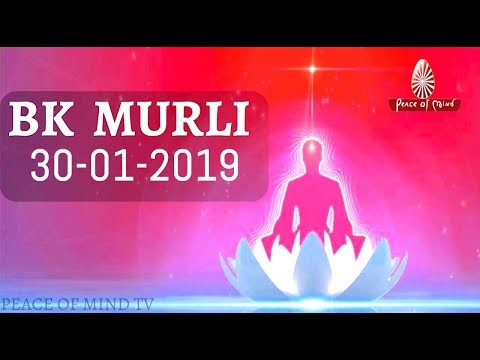 BK Murli Today - 30/01/19 | Aaj Ki Murli | Brahma Kumaris Murli | आज की मुरली
