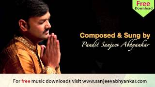 Pandit Sanjeev Abhyankar- Devotional - Marathi Abhang - Deva Adi Deva Panduranga
