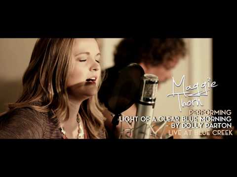 Maggie Thorn- Light of a Clear Blue Morning ***OFFICIAL MUSIC VIDEO***