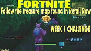 Fortnite: [Follow the treasure map found in Retail Row] Week 7 Challenge Location Guid