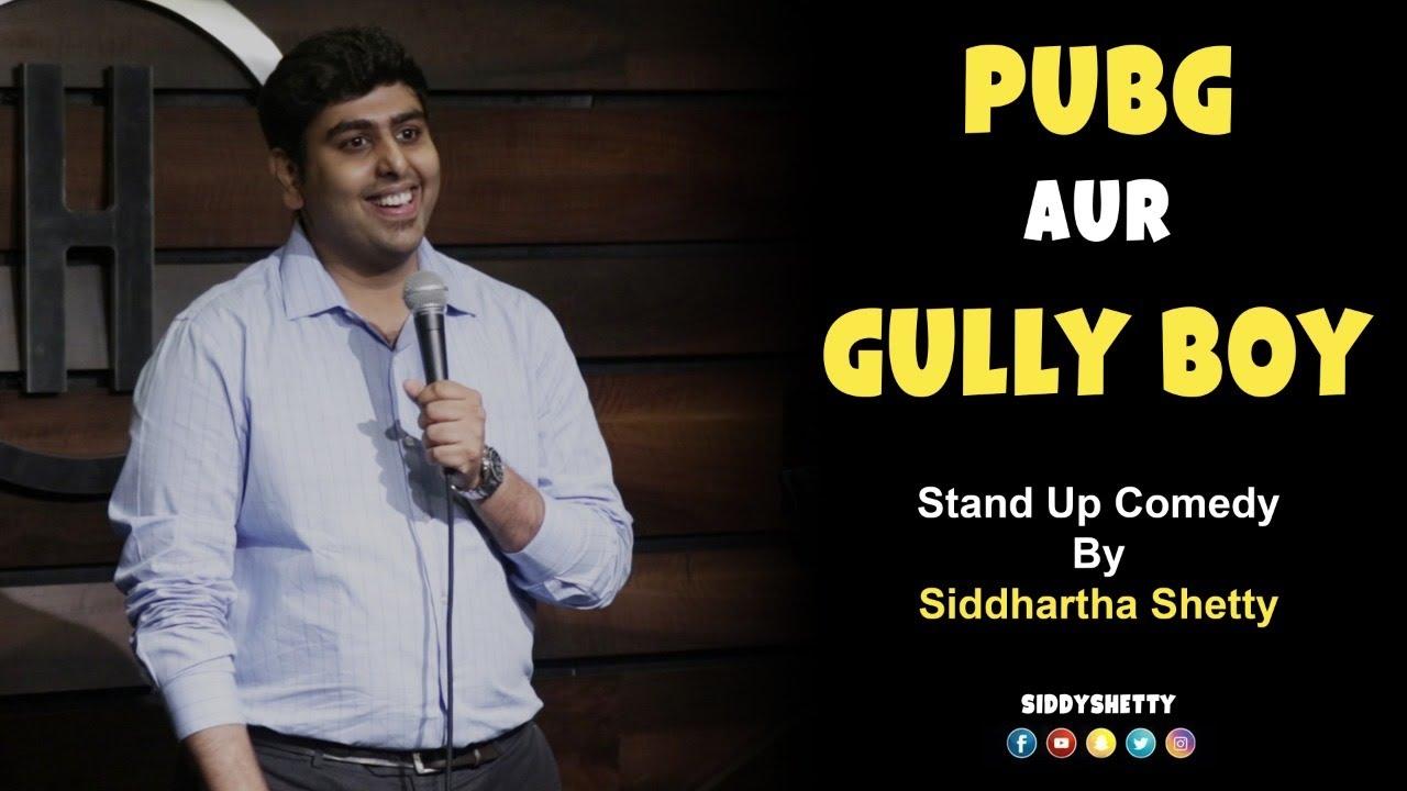 PUBG aur Gully Boy | Stand Up Comedy by Siddhartha Shetty