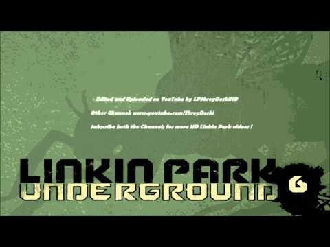 Linkin Park - Underground Full CD v6 [Full HD 1080p (440kbps, 96kHz Audio)]