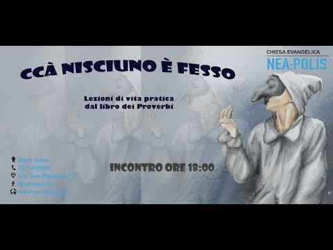 Ccà Nisciuno è Fesso - Proverbi 8 (Lorenzo Piol)
