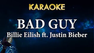 Billie Eilish - bad guy with Justin Bieber (Karaoke Instrumental)