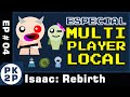 Especial Multiplayer Local Gameplay - The Binding of Isaac Rebirth #04 - Gameplay feat. Muié