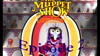The Muppet Show Compilations - Episode 2: Gonzo