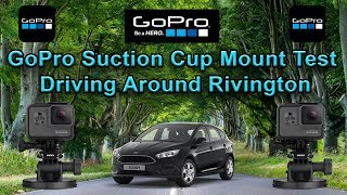 GoPro Suction Cup Mount Test - Driving Around Rivington