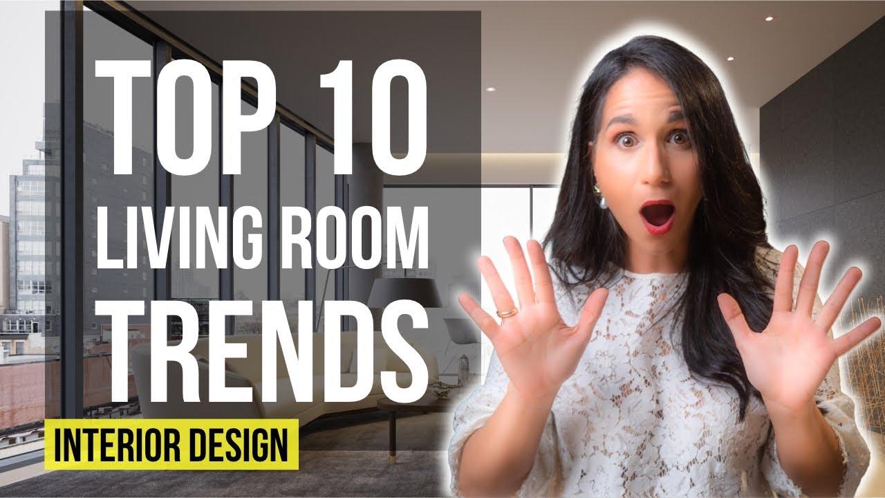 TOP 10 Interior Design LIVING ROOM TRENDS 2021