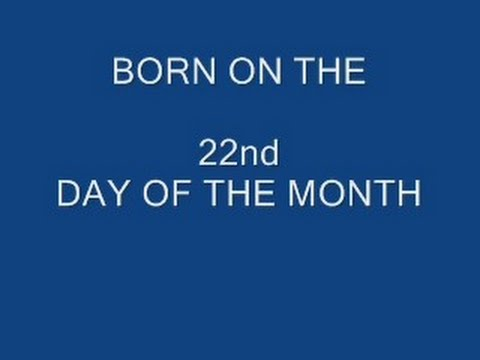 BORN ON THE 22ND DAY OF THE MONTH, numerology, horoscope, astrology