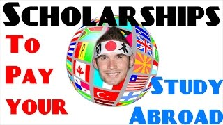 Study Abroad Scholarships you need to know about