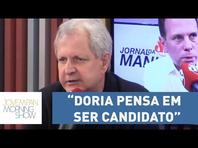 """Augusto: """"Doria pensa em ser candidato mais cedo do que imaginava"""""""