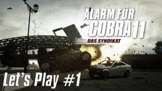 Let's Play: Alarm für Cobra 11 - Das Syndikat #001 [Deutsch HD]