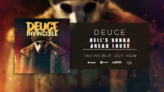 Deuce - Hell's Gonna Break Loose (Official Audio)