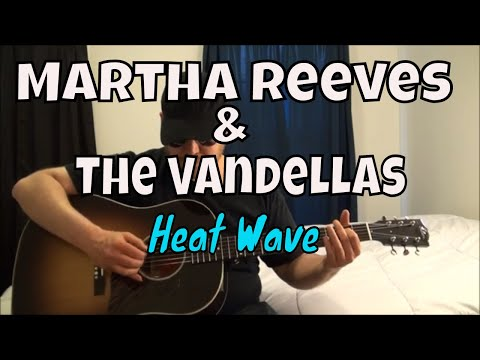 Martha Reeves & The Vandellas - Heat Wave - Fingerpicking Guitar Cover
