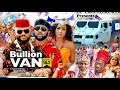 Gambar cover BULLION VAN SEASON 1 Trending Movie YUL EDOCHIE 2021 Latest Nigerian Nollywood Movie 720p