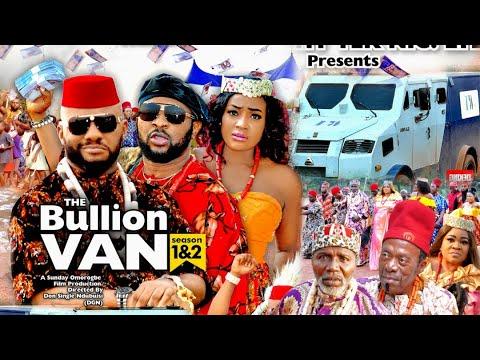 Download BULLION VAN SEASON 1 (Trending Movie) YUL EDOCHIE 2021 Latest Nigerian Nollywood Movie 7020p