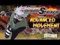 Naruto To Boruto Shinobi Striker Advanced Movement Guide Part 1