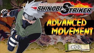 Naruto To Boruto Shinobi Striker Advanced Movement Guide Part 1