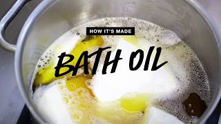 How It's Made: Bath Oils | Lush Kitchen