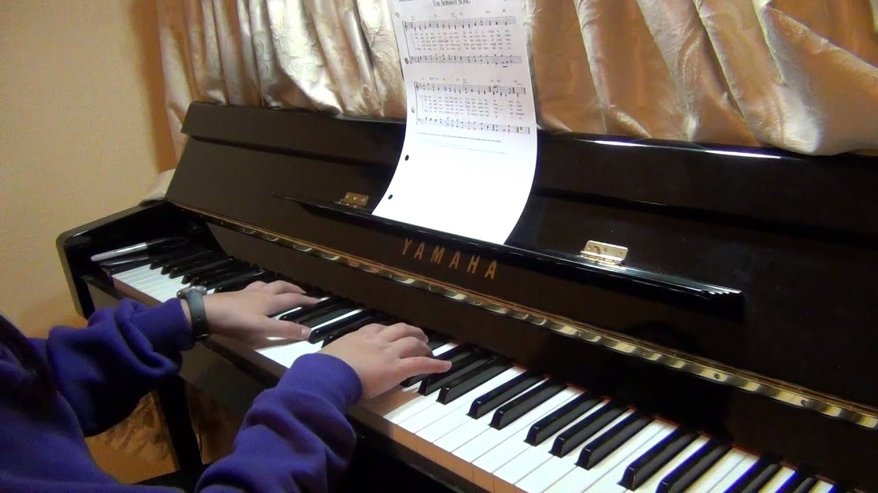 The Servant Song Piano Youtube