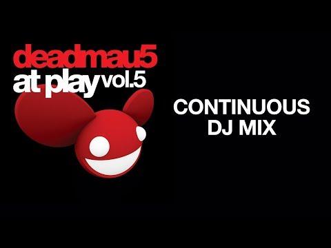 deadmau5 / At Play Vol. 5 / Continuous DJ Mix