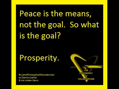 Philosophy of Voluntaryism Ep 2: The Importance of Peace