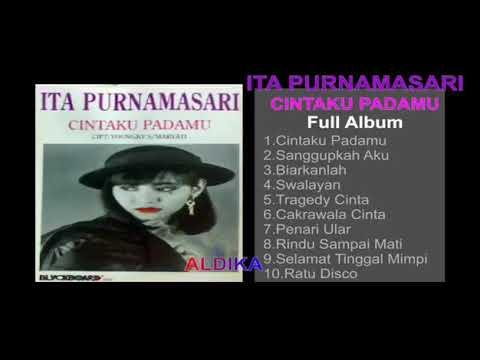 ITA PURNAMASARI   CINTAKU PADAMU 1992 FULL ALBUM