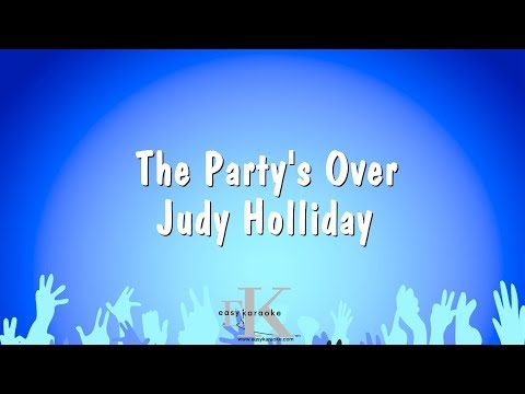 The Party's Over - Judy Holliday (Karaoke Version)