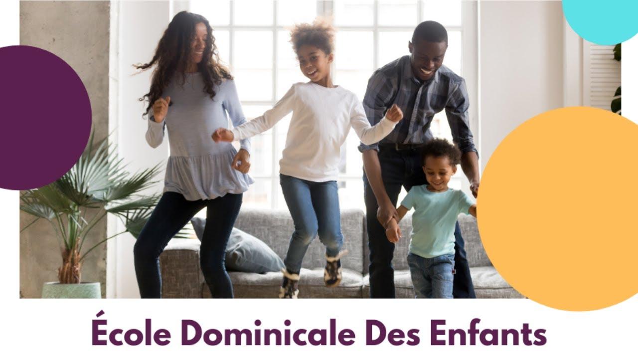 École Dominicale Des Enfants [24 janvier 2021]