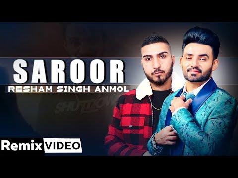Saroor (Remix) | Resham Singh Anmol Feat Raftaar | Dj A-Vee | Latest Punjabi Songs 2020