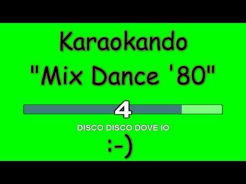 Karaoke Italiano - Mix Dance anni '80 - Artisti vari (Testo)