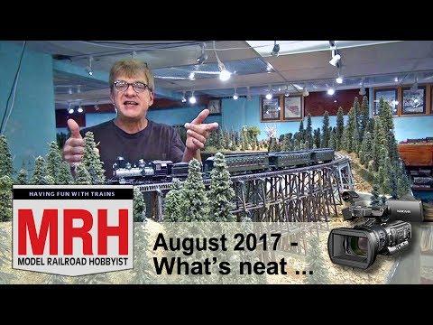 Whats Neat in model railroading | August 2017 Model Railroad Hobbyist | Ken Patterson