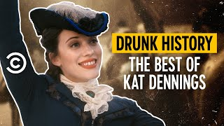 The Best of Kat Dennings - Drunk History